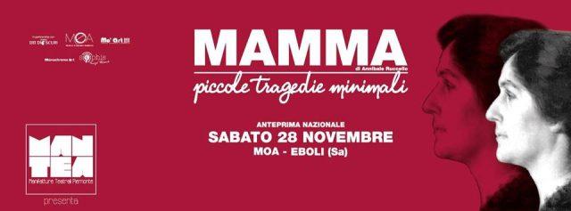 """MAMMA piccole tragedie minimali"""