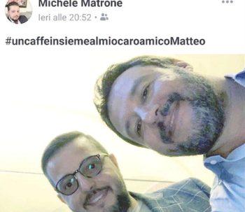 Selfie Michele Matrone--Matteo Salvini