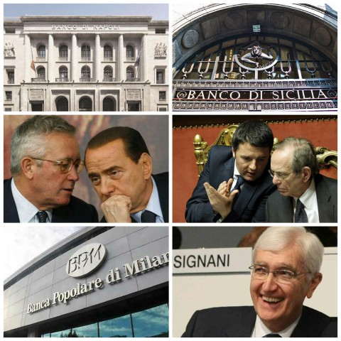 Banco Napoli.Banco di Sicilia-Tremonti-Berlusconi-Renzi Padoan-Banca Milano-Caselli