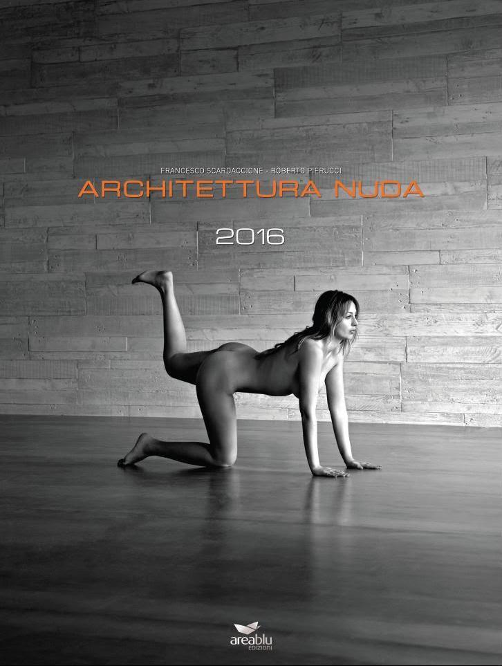 Nuda Calendario.Napoli Pubblicato Il Calendario 2016 Architettura Nuda