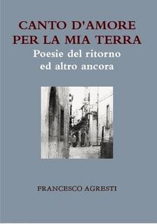 Francesco-Agresti-Canto-damore-per-la-mia-terra