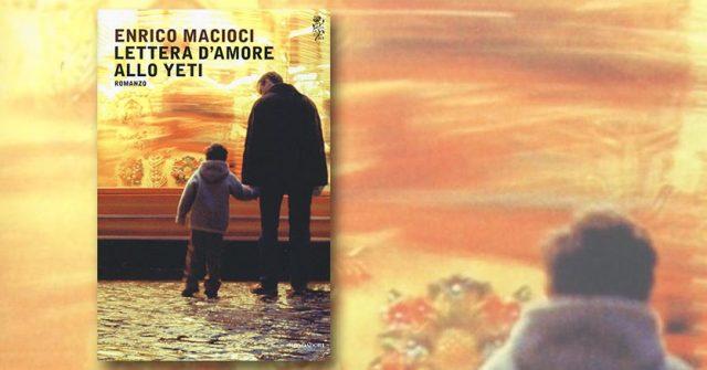 Enrico Macioci-Lettere d'amore allo Yeti