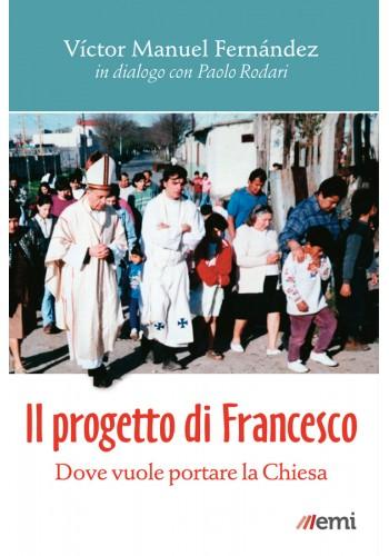 Il Progetto di Francesco