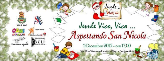 Jevule Vico, Vico... Aspettando San Nicola
