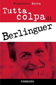 Tutta colpa di Berlinguer-1
