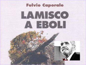 Lamisco a Eboli-Fulvio Caporale